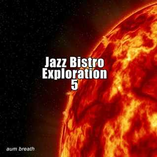 Jazz Bistro Exploration 5