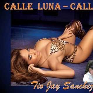 Tio Jay Calle Luna Calle Sol