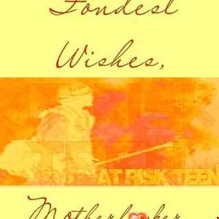 """AT RISK TEEN  - """"Fondest Wishes, Motherfucker"""""""