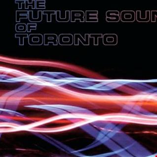 THE FUTURE SOUND OF TORONTO VOL.12
