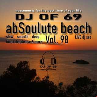 DJ of 69 - AbSoulute Beach 98 - slow smooth deep