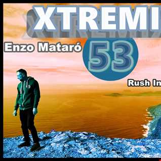 53   XTREMIX   Enzo Mataró   Rush Into the Moon
