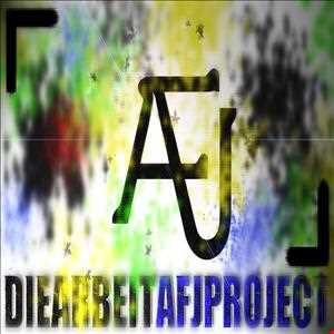 Die Arbeit - A.F.J.Project