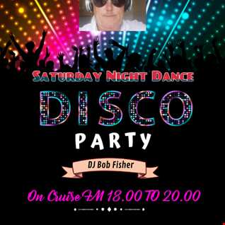 Saturday Night Dance Party The Best Disco In Town On Cruise FM