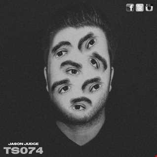 Tech Sesh 74 (TS074) - Mixed By Jason Judge