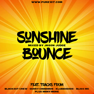 Sunshine Bounce - Mixed By Jason Judge