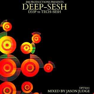 DEEP-SESH 1 (DPTS001) - Mixed By Jason Judge