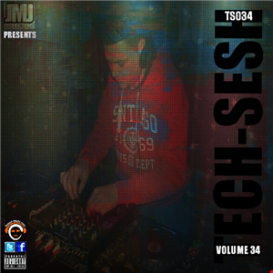 Tech-Sesh Volume 34 (TS034) - Mixed By Jason Judge