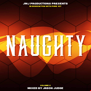 NAUGHTY 002 - Mixed By Jason Judge
