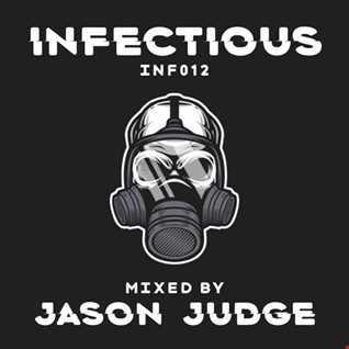 Infectious 12 (INF012) - Mixed By Jason Judge