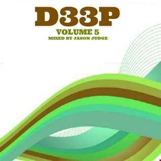 D33P Volume 5 (DP005) - Mixed By Jason Judge