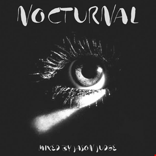 Nocturnal - Mixed By Jason Judge