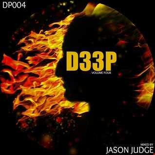 D33P Volume 4 - Mixed By Jason Judge