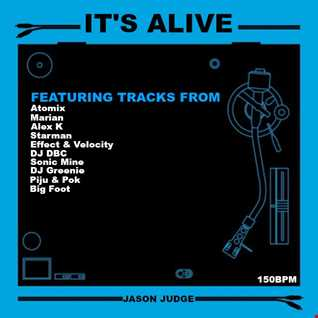 It's Alive - Mixed By Jason Judge