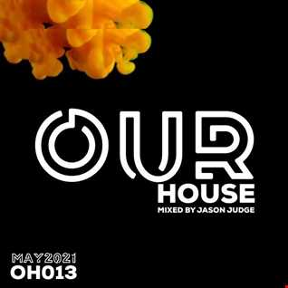 Jason Judge - Our House 13 (OH013)