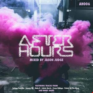 After Hours 6 (AH006) - Mixed By Jason Judge