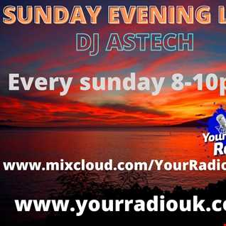 DJ  Astech Sunday Evening Live 21 03 2021