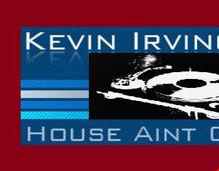 House Aint Givin Up - Kevin Irving (DJ Spyder B Remix)