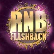 That 80's & 90's RNB Flashback...