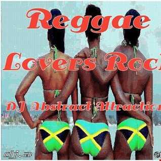 Reggae   Lovers Rock DJ Abstract Attractions