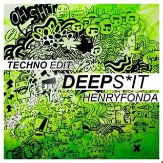 Deep Shit Techno Edit 002