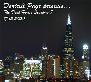 Dontrell Page - The Deep House Sessions 7 (Fall 2013)