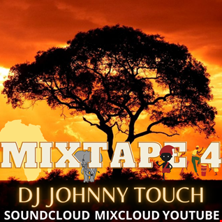 DJ JohnnyTouch MIXTAPE 4 [KUDURO/AFROHOUSE]