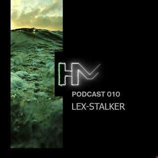 LEX STALKER - HM Podcast 010