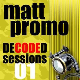 MATT PROMO - Decoded Sessions 01 (01.10.2008)