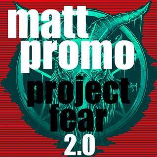MATT PROMO - Project Fear 2.0 (Tech House 23.08.20)