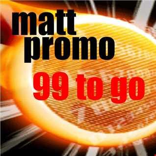 MATT PROMO - Ninety Nine To Go (11.05.2006)