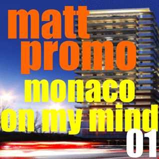 MATT PROMO   Monaco On My Mind 01 (25.11.2002)