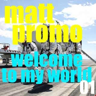 MATT PROMO   Welcome To My World 01 (17.03.2002)