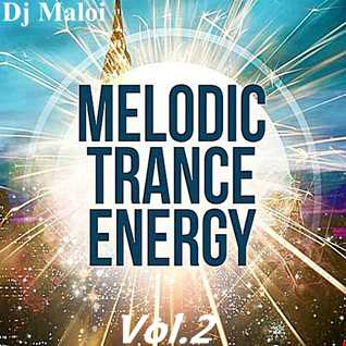 Dj Maloi - Vol.2 ☊ Trance And Melodic Energy (Exclusive✌Cub Mix)