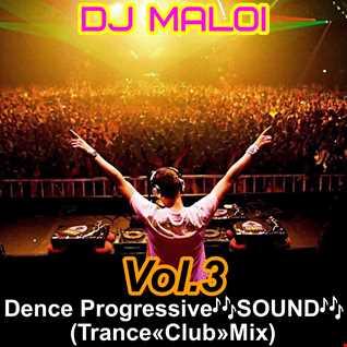 Dj Maloi - Vol.3 ☊ Dence Progressive🎶SOUND🎶(Trance«Club»Mix)