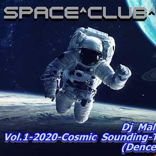 Dj Maloi - Vol.1 ☊ 2020 Cosmic Sounding Trance and House (Dence Planet,Club Mix)