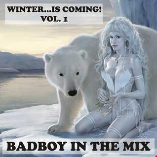 BadBoy - Winter...Is Coming! Vol. 1