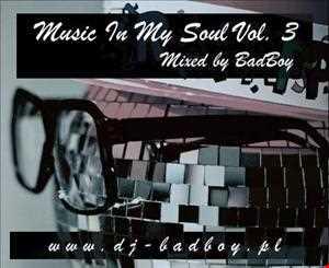 BadBoy - Music In My Soul Vol. 3