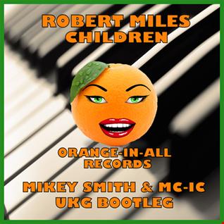 Robert Miles   Children Mikey Smith & MC IC Bootie (mastered)