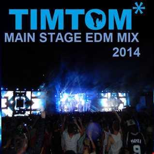 2014 MAIN STAGE EDM MIX