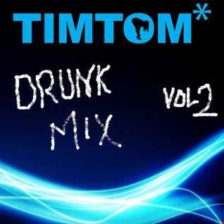 DRUNK MIX VOL 2