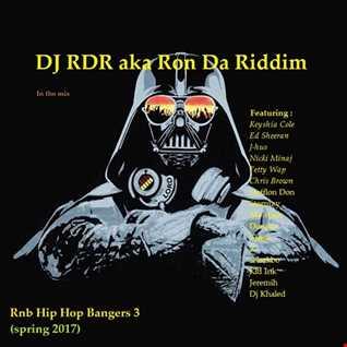 Dj RDR aka Ron Da Riddim - Rnb Hip Hop Bangers 3 (spring 2017)