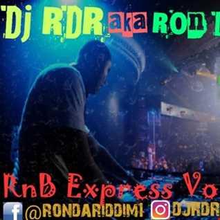 Dj RDR aka Ron da Riddim - RnB Express Vol 2