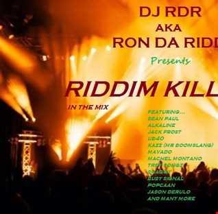 Dj RDR aka Ron Da Riddim -  Riddim Killahs