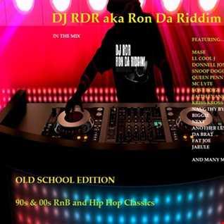 dj RDR aka Ron Da Riddim  - old school Edition
