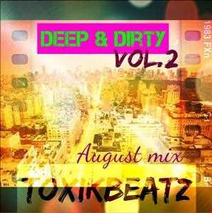 Deep & Dirty Vol.2