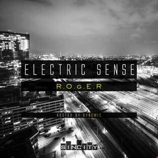 Electric Sense 021 (Sept 2017) [Guestmix by R.O.g.E.R]