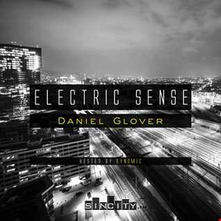 Electric Sense 022 (October 2017) [Guestmix by Daniel Glover]