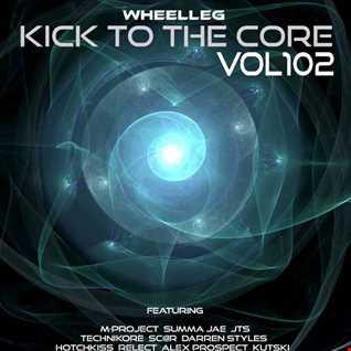 Kick To The Core Vol 102 - Upfront UK Hardcore