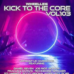 Kick To The Core Vol 103 - Upfront UK Hardcore